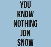You Know Nothing Jon Snow by markus731