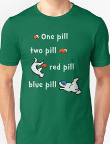 One Pill, Two Pill T-Shirt