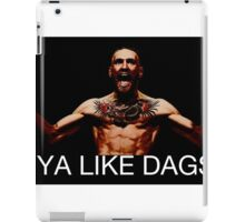 conor mcgregor do ya like dags snatch crossover iPad Case/Skin