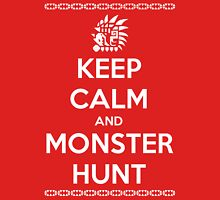 Keep Calm and Monster Hunt (White Text) T-Shirt