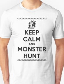 Keep Calm and Monster Hunt (Black Text) T-Shirt