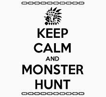 Keep Calm and Monster Hunt (Black Text) Unisex T-Shirt