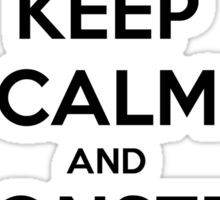 Keep Calm and Monster Hunt (Black Text) Sticker