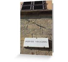 Ponte vecchio plaque in Florence Greeting Card