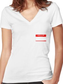 hello my names is tag shirt Women's Fitted V-Neck T-Shirt