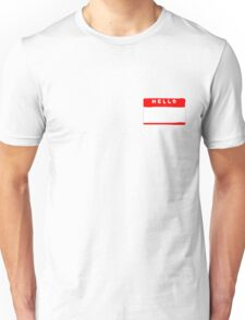 hello my names is tag shirt Unisex T-Shirt