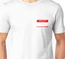 hello my names is tag shirt Unisex T-Shirt
