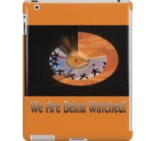 You Are Being Watched iPad Case/Skin