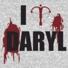 I &lt;3 Daryl - Black Lettering by Kelmo