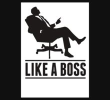 Like a boss by ProGDesigns