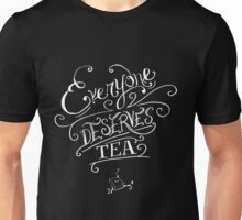 Everyone Deserves Tea Unisex T-Shirt