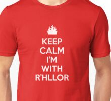 Keep Calm, I'm With R'hllor Unisex T-Shirt