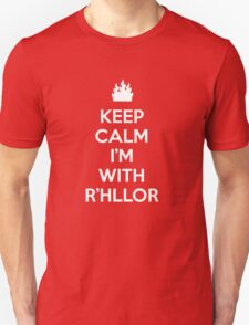 Keep Calm, I'm With R'hllor T-Shirt