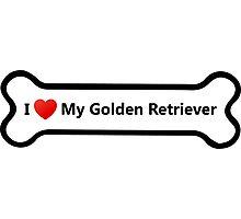 I Love My Golden Retriever Photographic Print