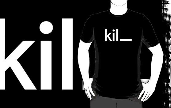 kill by Moodstudio