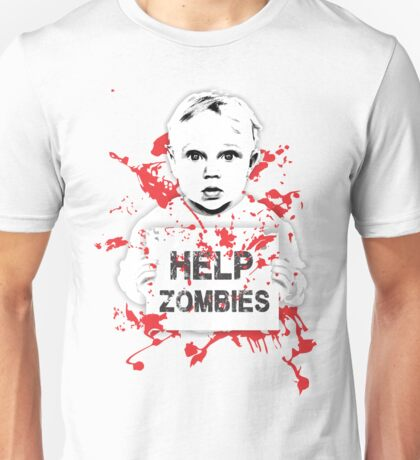 HELP ZOMBIES Unisex T-Shirt