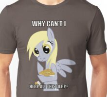 Why Can't I Herp All This Derp Unisex T-Shirt
