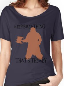Gimli: Keep breathing, that's the key Women's Relaxed Fit T-Shirt
