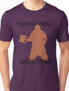 Gimli: Keep breathing, that's the key Unisex T-Shirt