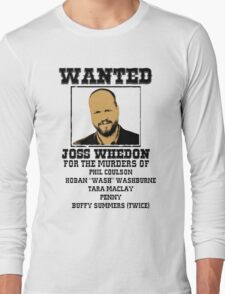 Joss Whedon: wanted Long Sleeve T-Shirt