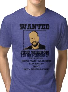 Joss Whedon: wanted Tri-blend T-Shirt