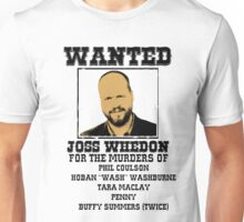 Joss Whedon: wanted Unisex T-Shirt