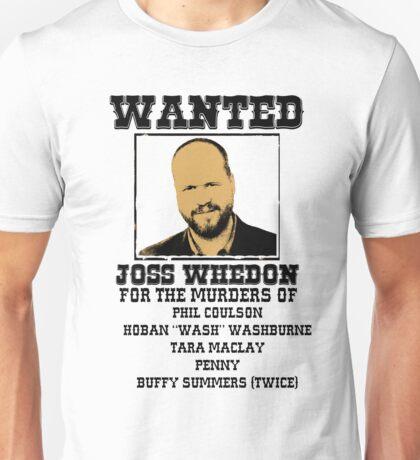 Joss Whedon: wanted Unisex T-Shirt