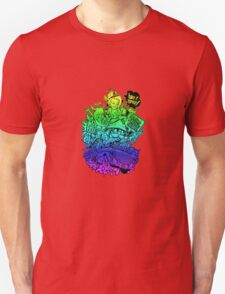 Have it your way - rainbow. T-Shirt