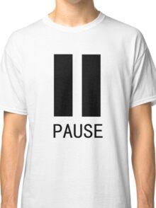 Pause Tshirt Classic T-Shirt