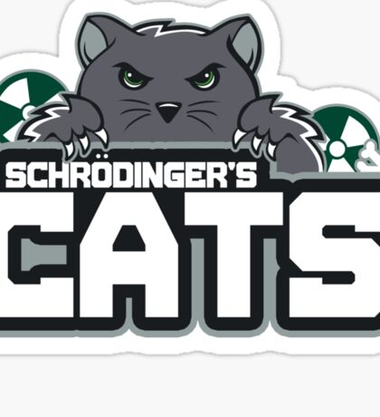 Schrodinger's Cats Sticker