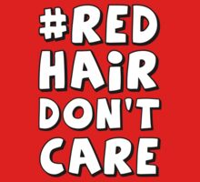 Red Hair Don't Care by helloashwee