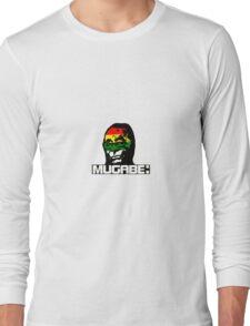 Mugabe! Long Sleeve T-Shirt