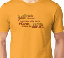 14 hours to save the Earth! Unisex T-Shirt