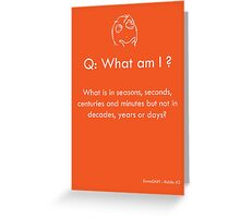 Riddle #4 Greeting Card