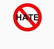 NO HATE Unisex T-Shirt