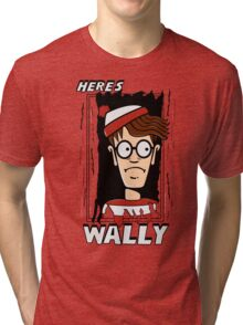 Here's Wally Tri-blend T-Shirt