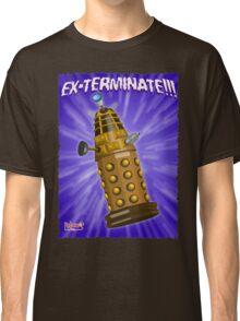 EX-TERMINATE! Classic T-Shirt