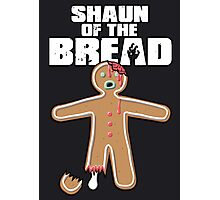 Shaun Of The Dead (Shaun Of The Bread) Photographic Print