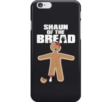 Shaun Of The Dead (Shaun Of The Bread) iPhone Case/Skin