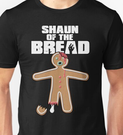 Shaun Of The Dead (Shaun Of The Bread) T-Shirt