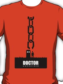 Doctor Unchained T-Shirt