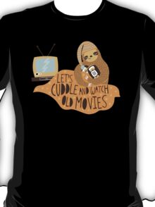 Let's Cuddle and Watch Old Movies T-Shirt