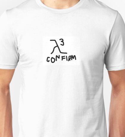 HL3 CONFIRM Unisex T-Shirt