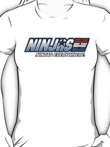 Ninjas. Ninjas EVERYWHERE. T-Shirt