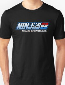 Ninjas. Ninjas EVERYWHERE. T-Shirt