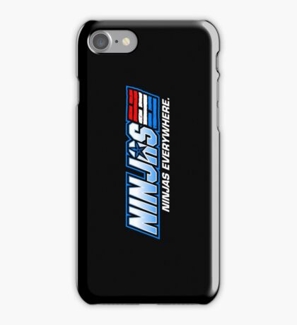 Ninjas. Ninjas EVERYWHERE. iPhone Case/Skin