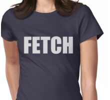 Fetch - Mean Girls Quote T-shirt Grey Womens Fitted T-Shirt