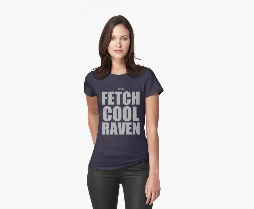 That Is So... - [Grey] Mean Girls/That's So Raven Quote T-shirt Grey by Hrern1313
