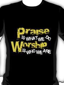 Praise v. Worship T-Shirt