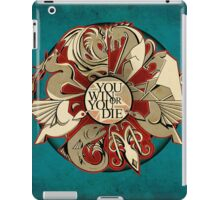 When You Play The Game... iPad Case/Skin